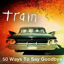 Train_50_Ways_to_Say_Goodbye